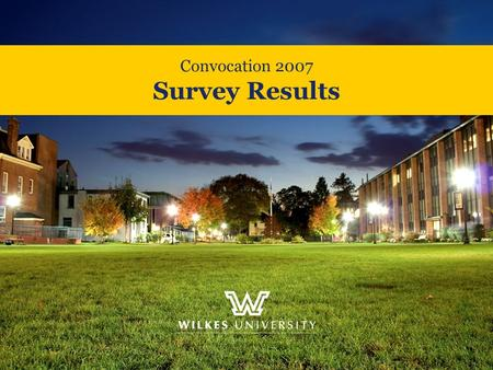 Convocation 2007 Survey Results. Please rate the following aspect of convocation: Quality of Content.