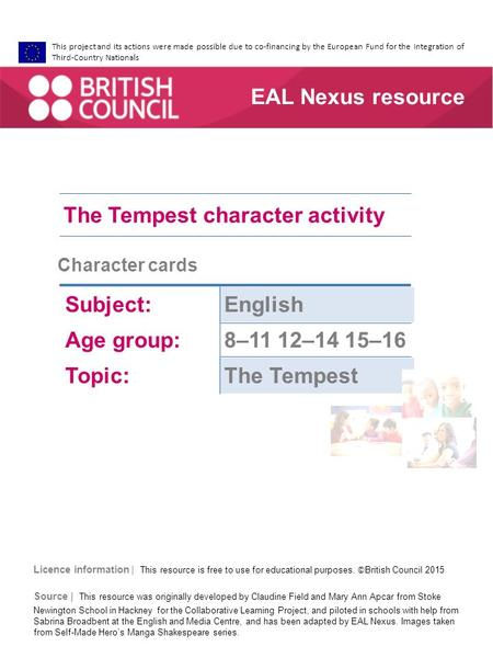This project and its actions were made possible due to co-financing by the European Fund for the Integration of Third-Country Nationals The Tempest character.