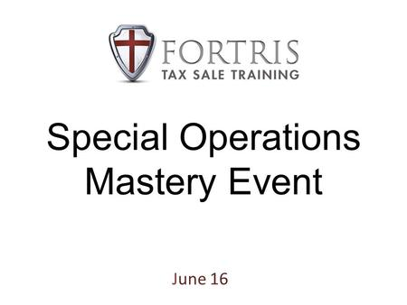 Special Operations Mastery Event June 16. Review Money Tasks Vs. Optimization Tasks Special Operations Mastery Event 2013.