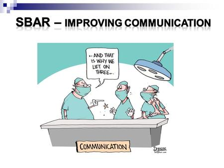 SBAR – Improving Communication