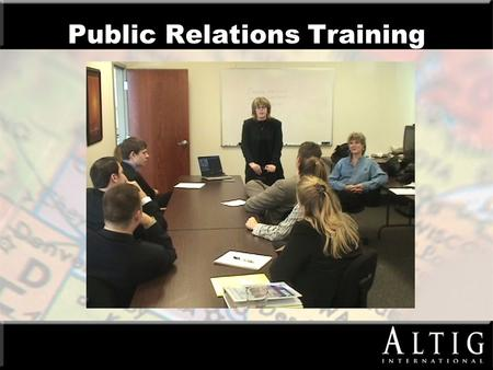 Public Relations Training. Marketing arm of American Income Life We build strong partnerships within our marketplaces Commitment to working families Unions.
