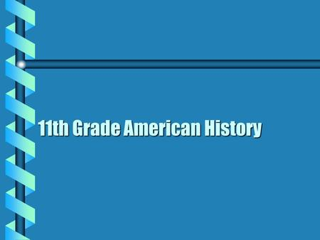 11th Grade American History Mr. Dalton's Class Subject: Chapter 17 The World at War 1941-1945.