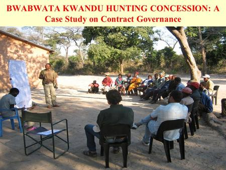 BWABWATA KWANDU HUNTING CONCESSION: A Case Study on Contract Governance.