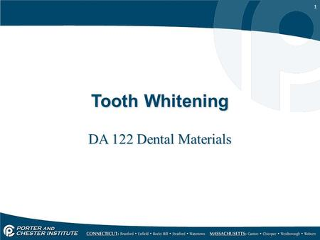 1 Tooth Whitening DA 122 Dental Materials. 2 Tooth-whitening.