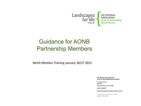Guidance for AONB Partnership Members Welsh Member Training January 26/27 2015.