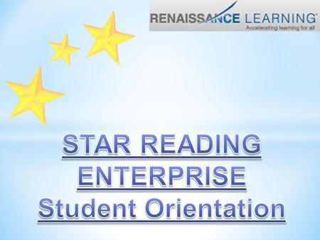 STAR Reading is a computer-adaptive assessment that is designed to give teachers accurate, reliable and valid data quickly so they can make good decisions.