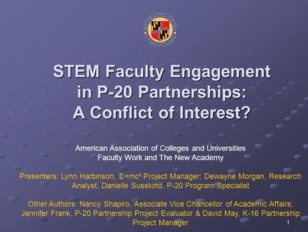 1 STEM Faculty Engagement in P-20 Partnerships: A Conflict of Interest? American Association of Colleges and Universities Faculty Work and The New Academy.