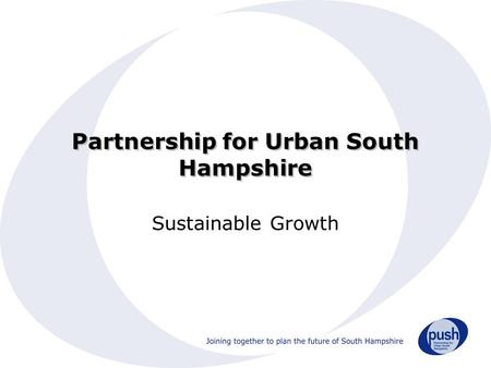 Partnership for Urban South Hampshire Sustainable Growth.