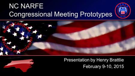 NC NARFE Congressional Meeting Prototypes Presentation by Henry Brattlie February 9-10, 2015.