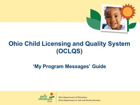 Ohio Child Licensing and Quality System (OCLQS) 'My Program Messages' Guide.