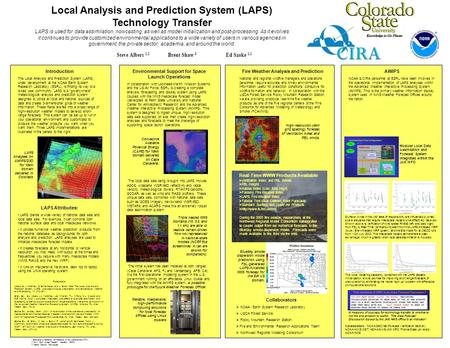 LAPS blends a wide variety of national data sets and local data sets. For example, it can combine both national surface data and local mesoscale networks.