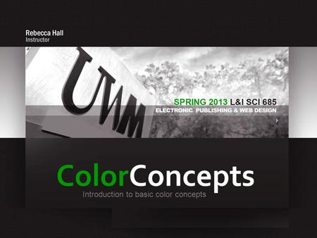 ColorConcepts Introduction to basic color concepts.