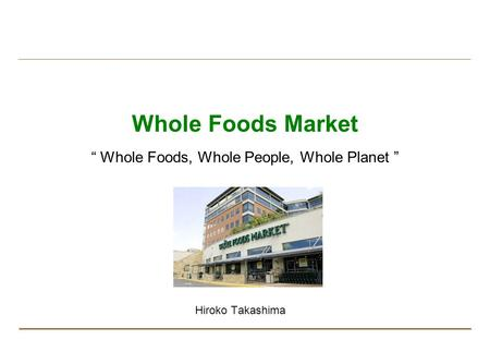 strategic management whole food market essay Whole foods case analysis essay - 1 whole foods market (wfm) was founded in 1980 as a single local grocery store by john mackey for natural and health foods by 1991, wfm had 10 up-and-running stores with revenues of about $925 million in united states dollars (usd), and a net income of about $16 million in usd.