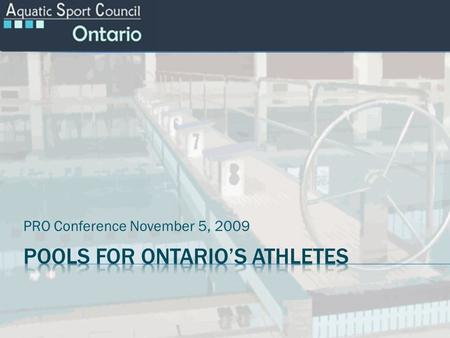 PRO Conference November 5, 2009. Presenters: o Anne Bell –Swim Canada Board o Linda Cuthbert – AFC Board o Brian Connors - PRO What are we doing here?