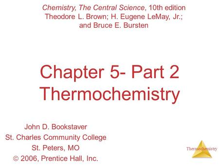 Chapter 5- Part 2 Thermochemistry