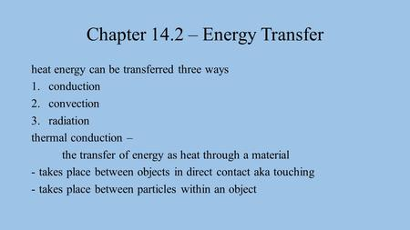 Chapter 14.2 – Energy Transfer