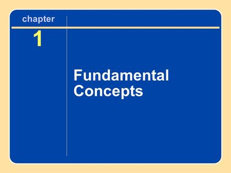 Chapter 1 Fundamental Concepts. Characteristics of Motor Development Change in movement behavior Continuous Age-related Sequential Underlying process(es)