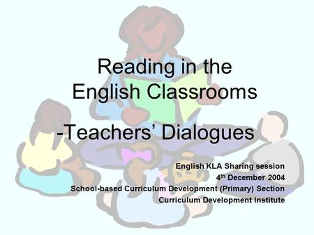 Reading in the English Classrooms