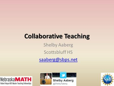 Collaborative Teaching Shelby Aaberg Scottsbluff HS