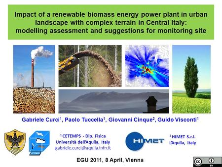 Impact of a renewable biomass energy power plant in urban landscape with complex terrain in Central Italy: modelling assessment and suggestions for monitoring.