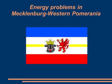 Energy problems in Mecklenburg-Western Pomerania.