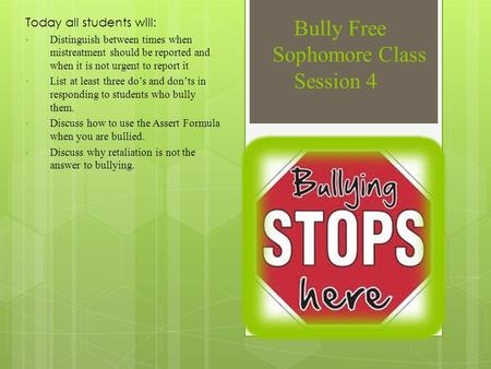 Bully Free Sophomore Class Session 4