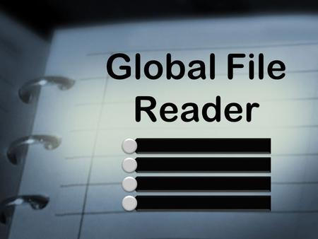 Global File Reader. Agenda Introduction Current Scenario Proposed Solution Block Diagram Technical Implementation Hardware & Software Requirements Benefits.