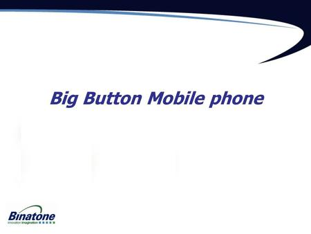 Big Button Mobile phone. SpeakEasy Big Button Mobile The perfect mobile for the elderly, those with special needs – or just big hands! Extra large display.