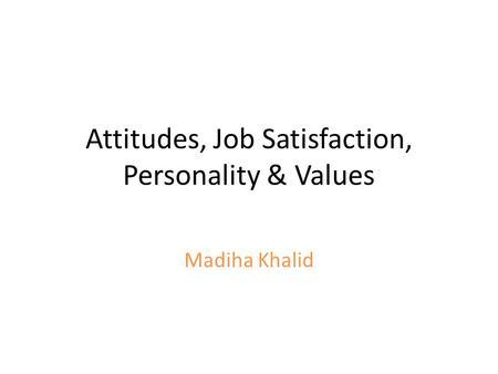 organizational behavior robbins attitudes and job satisfaction