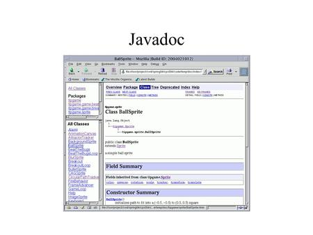Javadoc. The Plan ● What is Javadoc? ● Writing Javadoc comments ● Using the Javadoc tool ● Demo ● Practice.