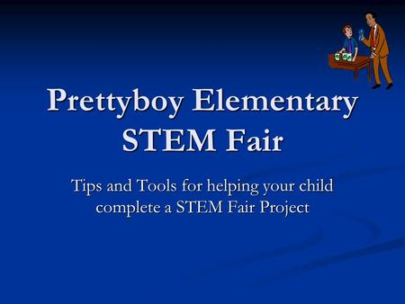 Prettyboy Elementary STEM Fair Tips and Tools for helping your child complete a STEM Fair Project.