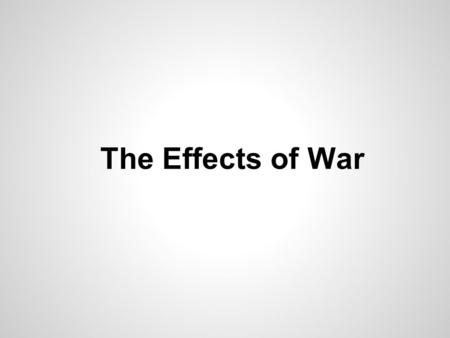 The Effects of War. Lesson 1: Analyzing Political Cartoons Lesson 2: Political CartoonLesson 2: Political Cartoon Jeopardy The Effects of War.