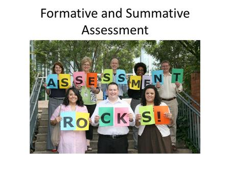 Formative and Summative Assessment. Session Goals: Create a common understanding of formative assessment Understand key findings on formative assessment's.