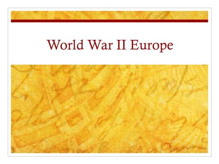 World War II Europe. Job 1: Nations Label the following nations on your map: France United Kingdom Poland GermanyBelgiumSoviet Union NetherlandsLuxembourg.