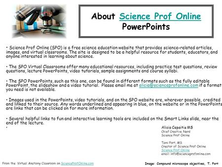 About Science Prof Online PowerPointsScience Prof Online Science Prof Online (SPO) is a free science education website that provides science-related articles,