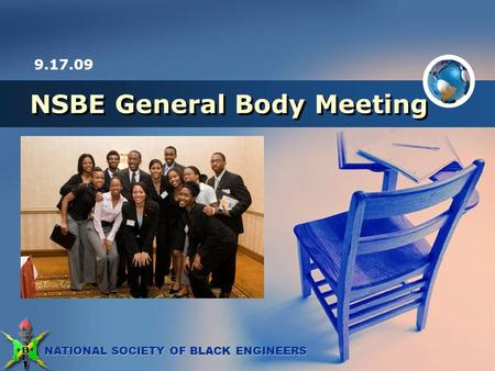 NATIONAL SOCIETY OF BLACK ENGINEERS NSBE General Body Meeting 9.17.09.
