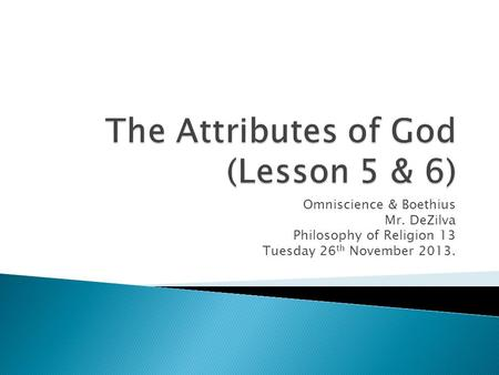 The Attributes of God (Lesson 5 & 6)