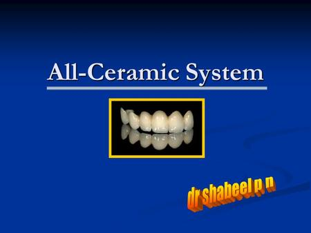 All-Ceramic System dr shabeel p n.