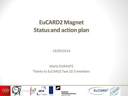 EuCARD2 Magnet Status and action plan