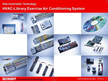 Beckhoff Building Automation 20.09.2015 1 New Automation Technology HVAC-Library Exercise Air Conditioning System.