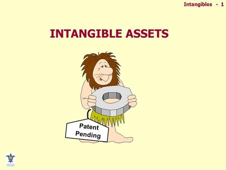 INTANGIBLE ASSETS Patent Pending.