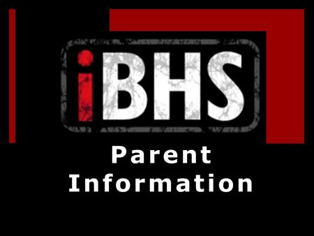 Parent Information. Important Dates iPads Handed Out to Students  12 th Grade- Friday, September 21  11 th Grade- Monday, September 24  10 th Grade-
