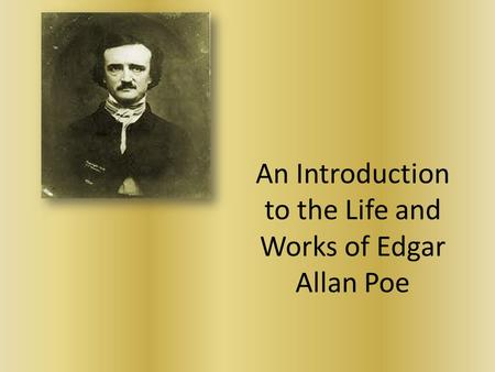 edgar allan poes life and works