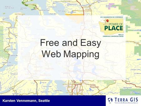 Karsten Vennemann, Seattle Free and Easy Web Mapping.