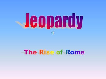 Rome's BeginningsThe Roman RepublicThe Fall of the Republic The Early Empire 100 200 400 300 400 300 200 400 200 100 500 100.
