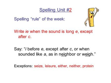 "Spelling Unit #2 Spelling ""rule"" of the week:"