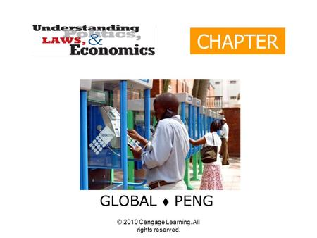© 2010 Cengage Learning. All rights reserved. CHAPTER 2 GLOBAL  PENG.