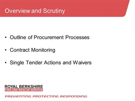 Overview and Scrutiny Outline of Procurement Processes