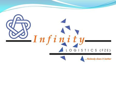 Infinity Logistics FZE R 6, Office # 38 PO Box 121735, Sharjah SAIF Zone United Arab Emirates Tel +9715 5782891
