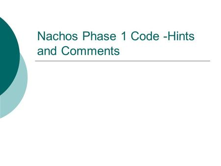 Nachos Phase 1 Code -Hints and Comments